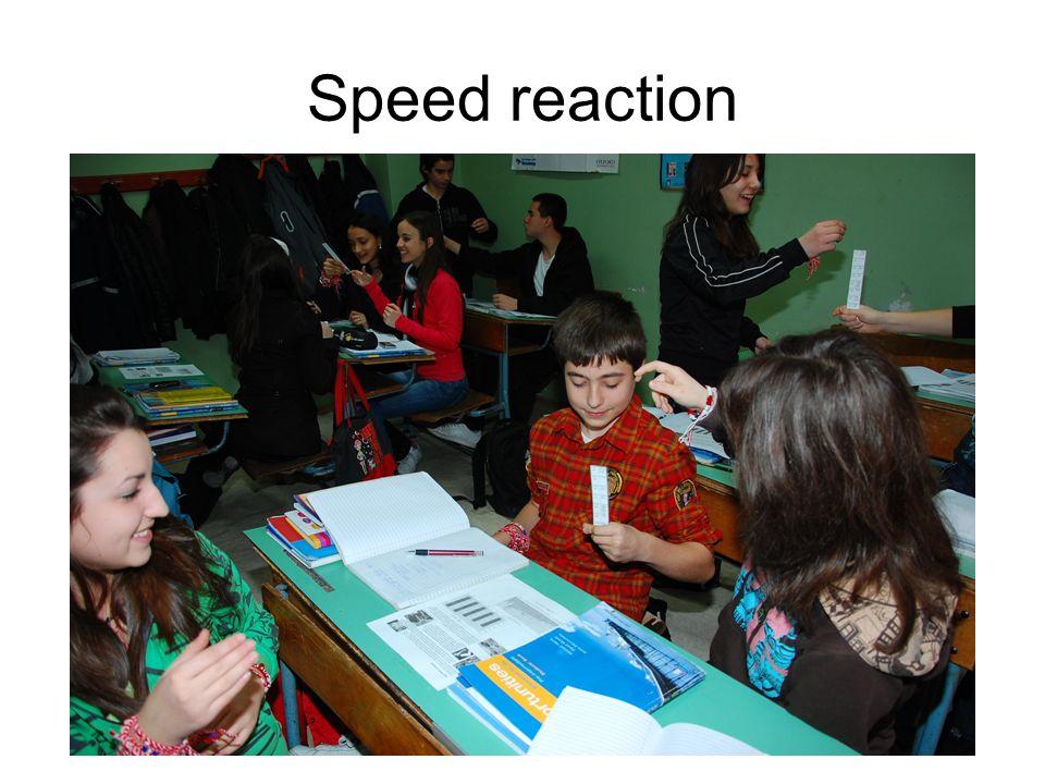 Speed reaction