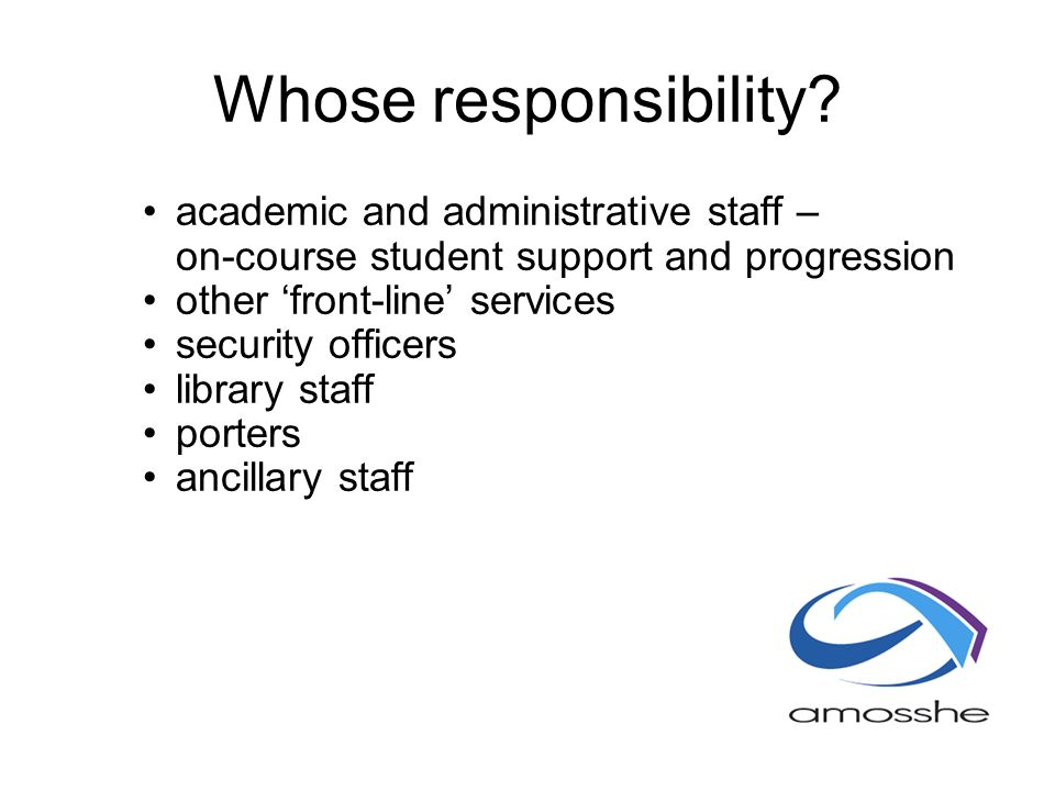 Whose responsibility.