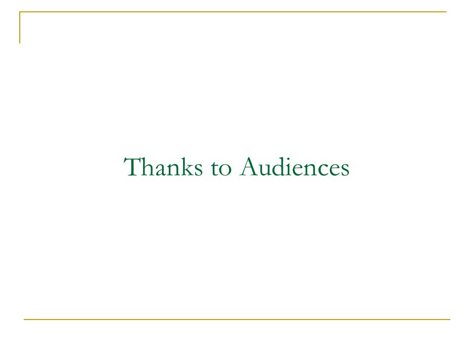 Thanks to Audiences