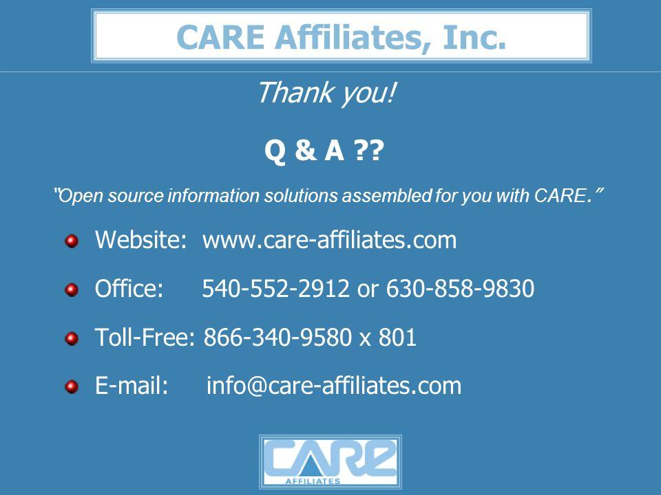 CARE Affiliates, Inc. Thank you. Q & A .
