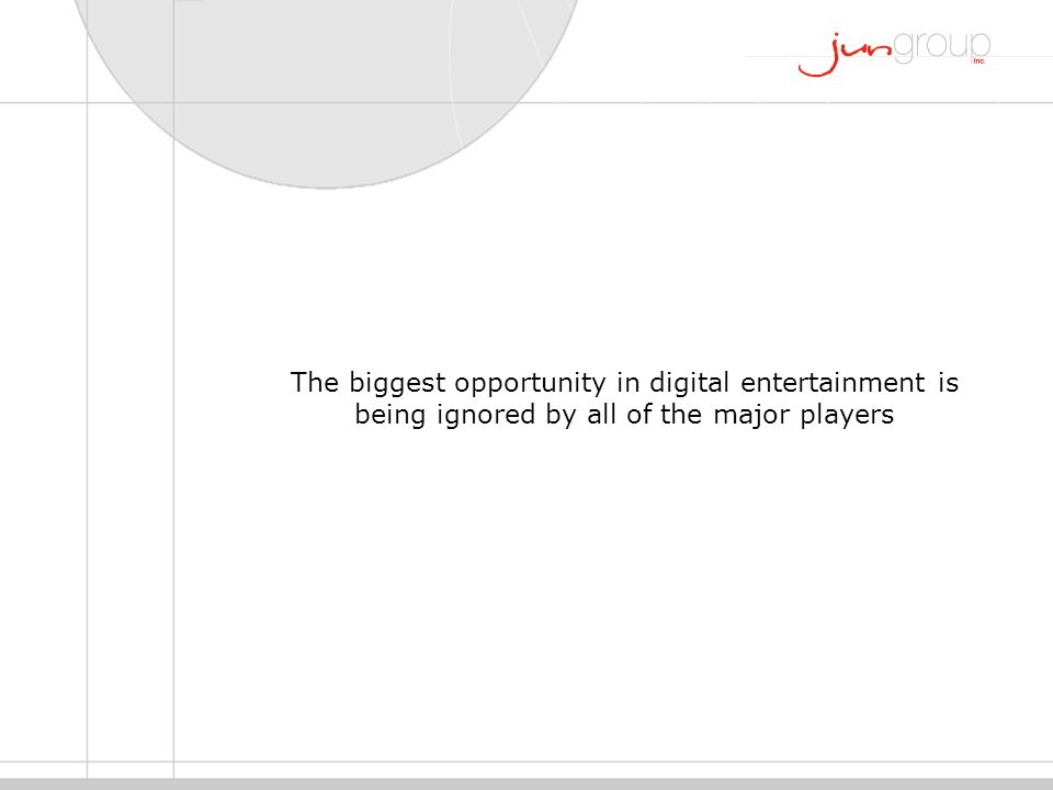 The biggest opportunity in digital entertainment is being ignored by all of the major players
