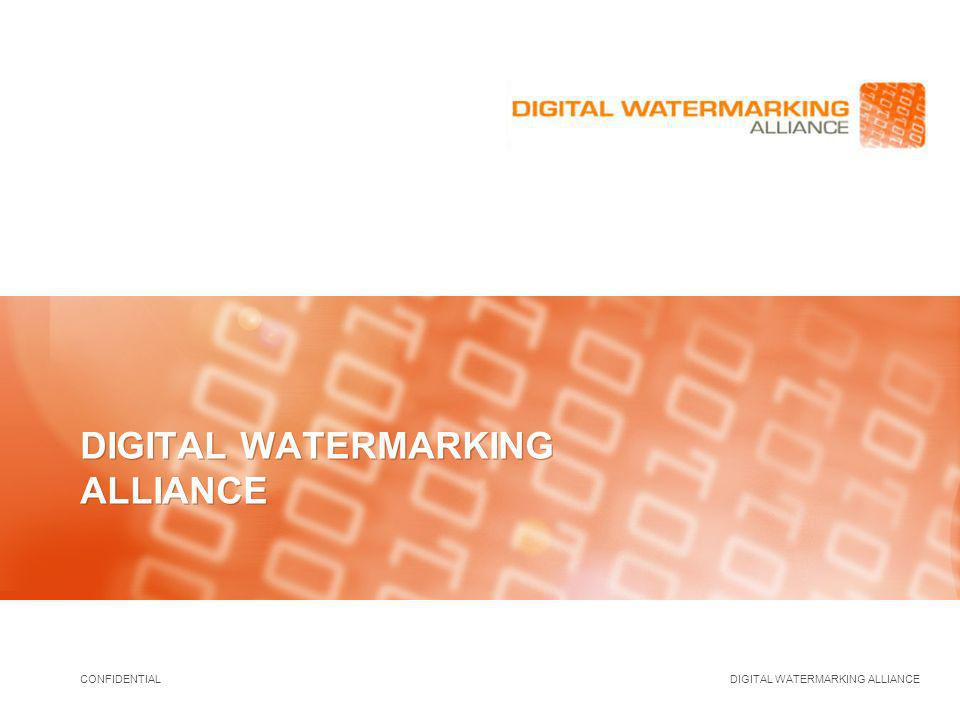 CONFIDENTIAL DIGITAL WATERMARKING ALLIANCE