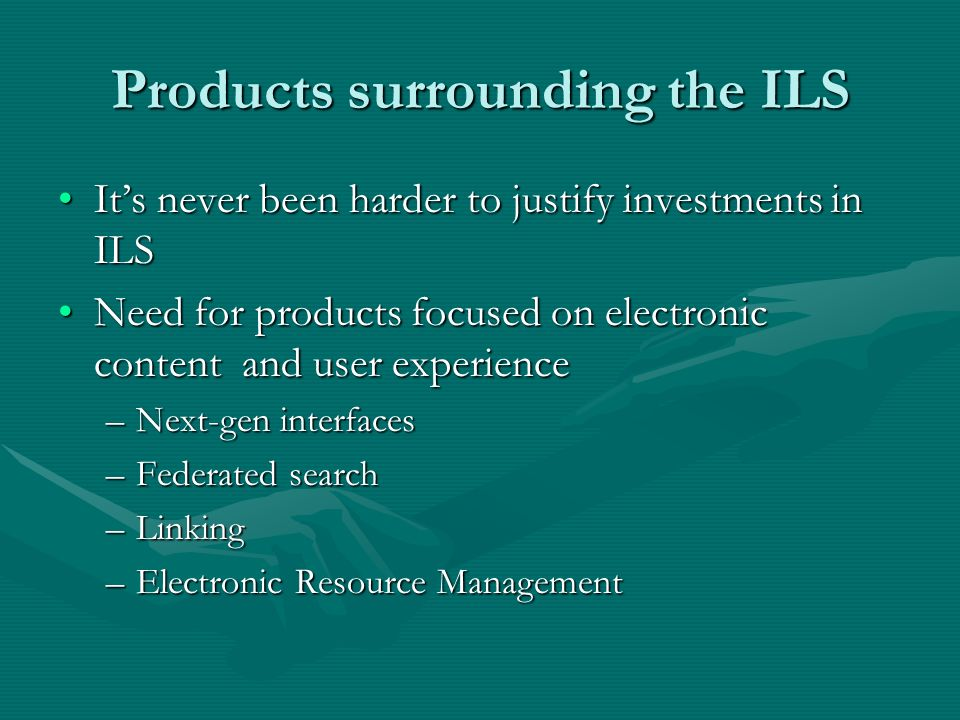 Products surrounding the ILS Its never been harder to justify investments in ILSIts never been harder to justify investments in ILS Need for products