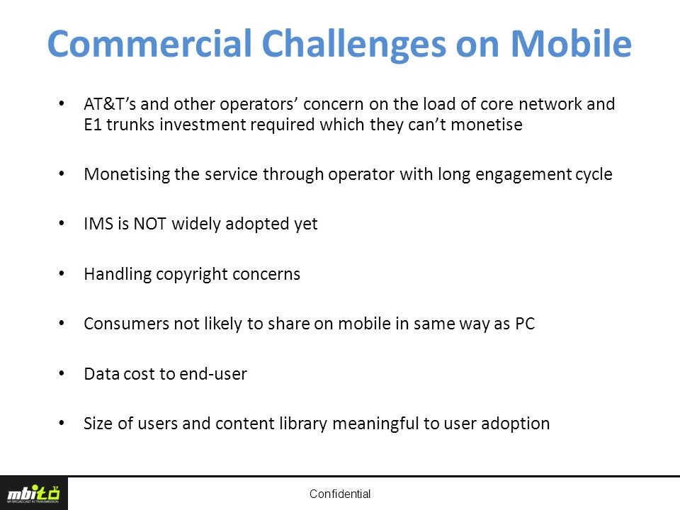 Confidential Commercial Challenges on Mobile AT&Ts and other operators concern on the load of core network and E1 trunks investment required which the