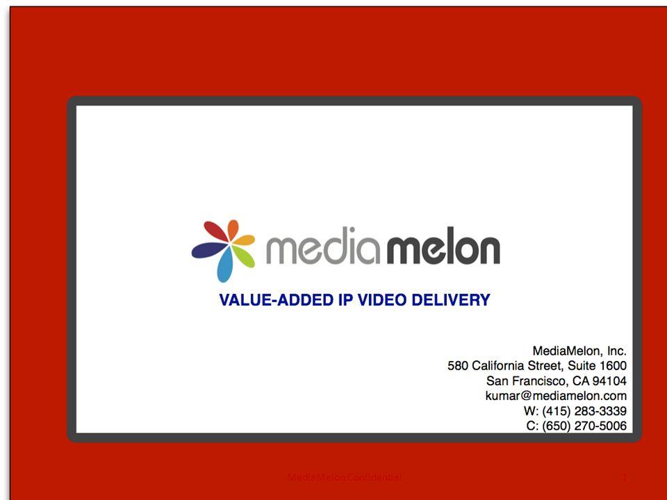 MediaMelon Confidential1