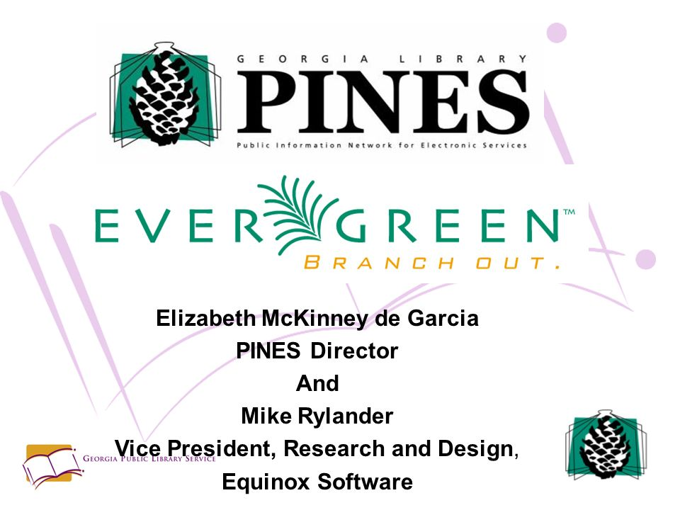 Elizabeth McKinney de Garcia PINES Director And Mike Rylander Vice President, Research and Design, Equinox Software