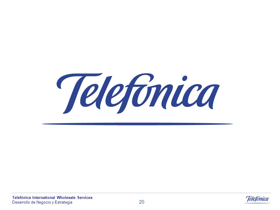 Telefónica International Wholesale Services Desarrollo de Negocio y Estrategia 20