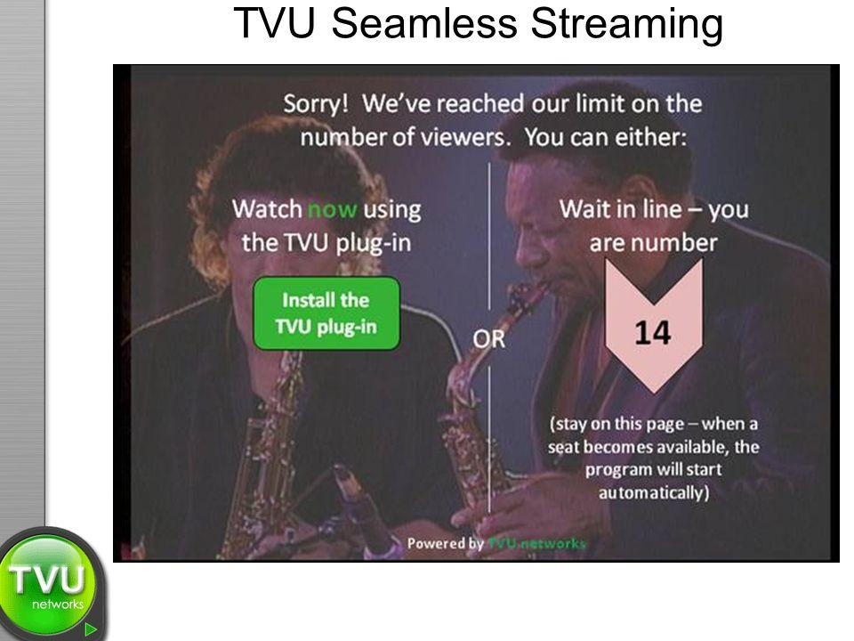 TVU Seamless Streaming