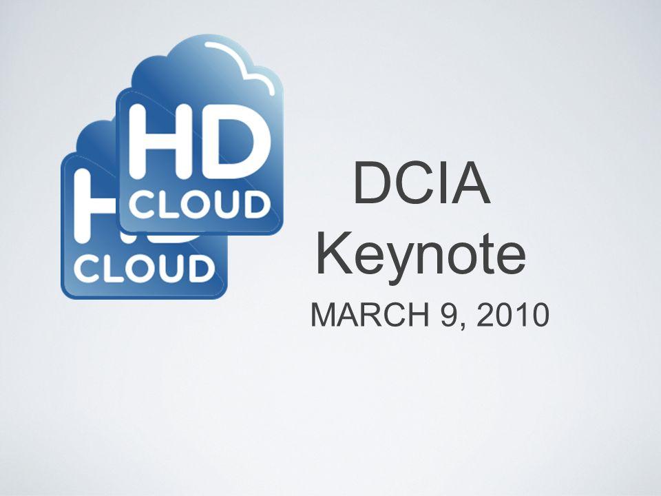 DCIA Keynote MARCH 9, 2010