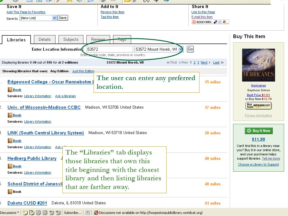 The Libraries tab displays those libraries that own this title beginning with the closest library and then listing libraries that are farther away.