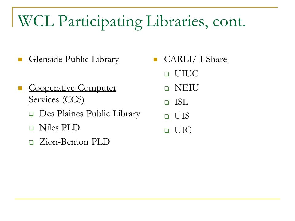 WCL Participating Libraries, cont.