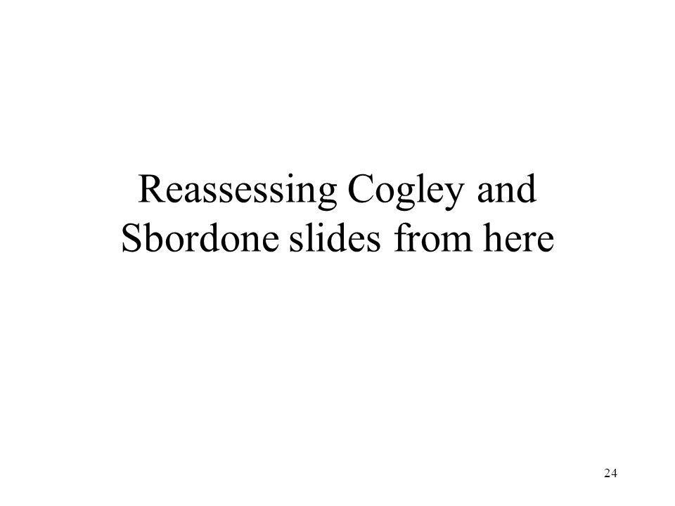 24 Reassessing Cogley and Sbordone slides from here