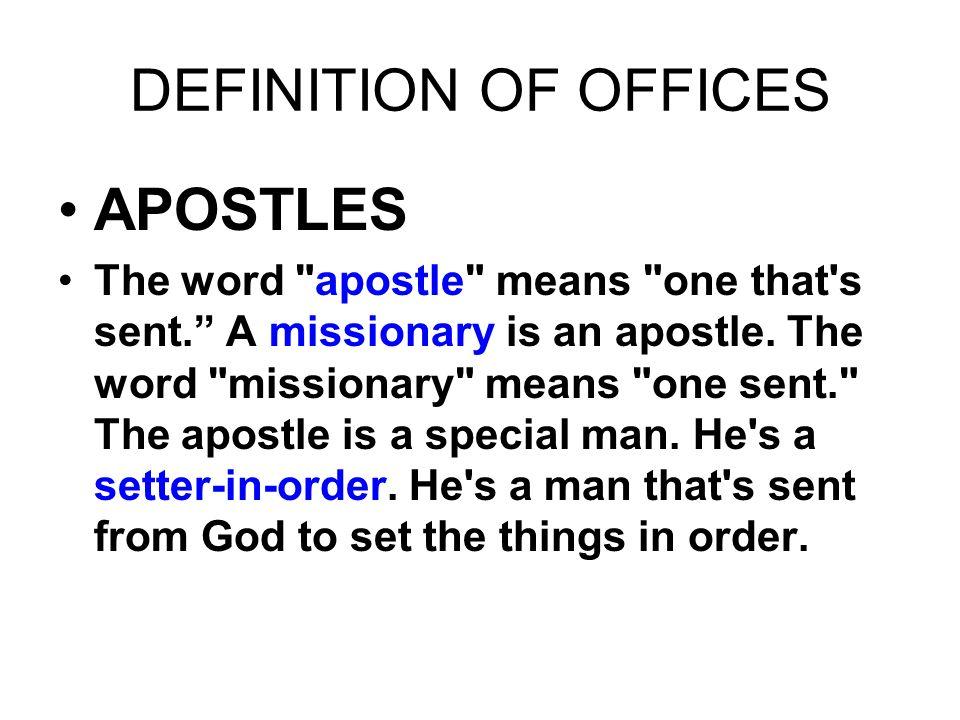 APOSTLES The word