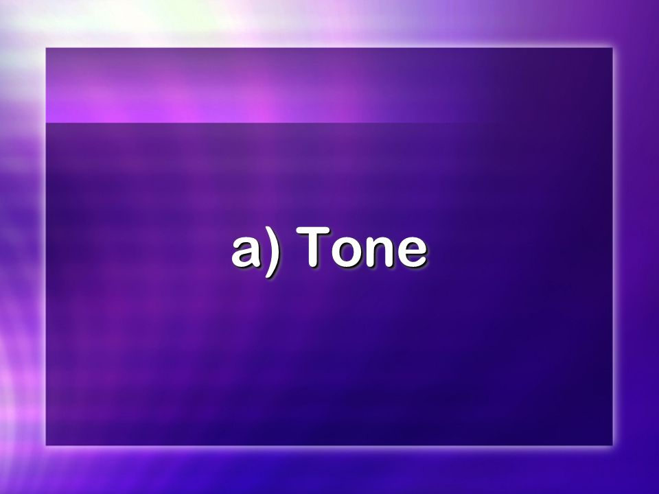 a) Tone