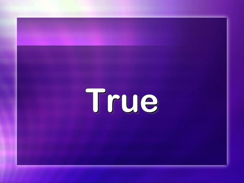 TrueTrue