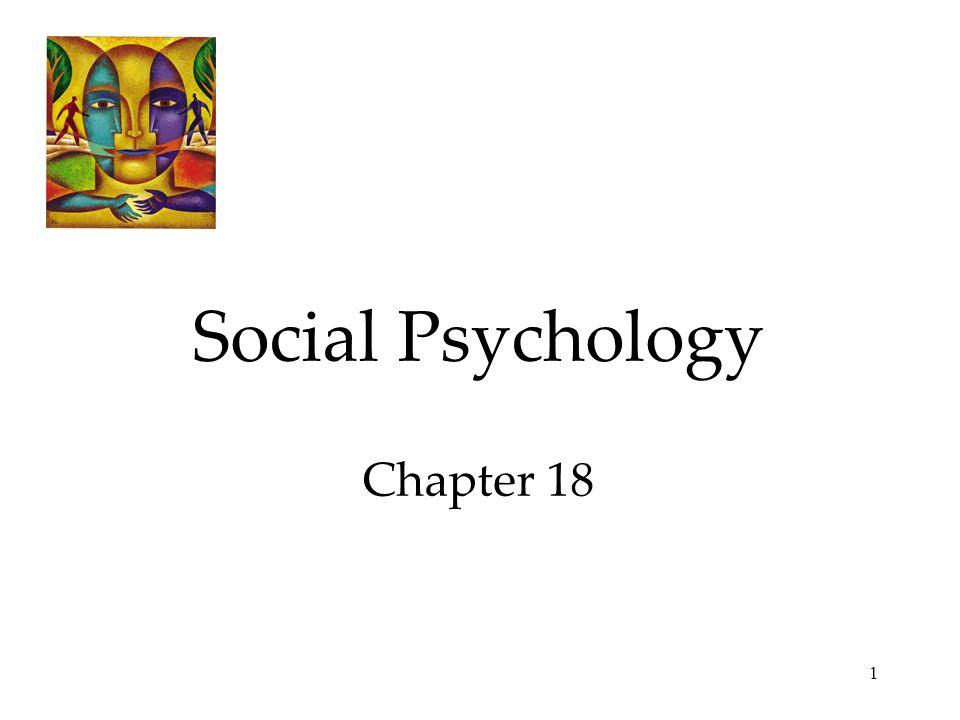 1 Social Psychology Chapter 18