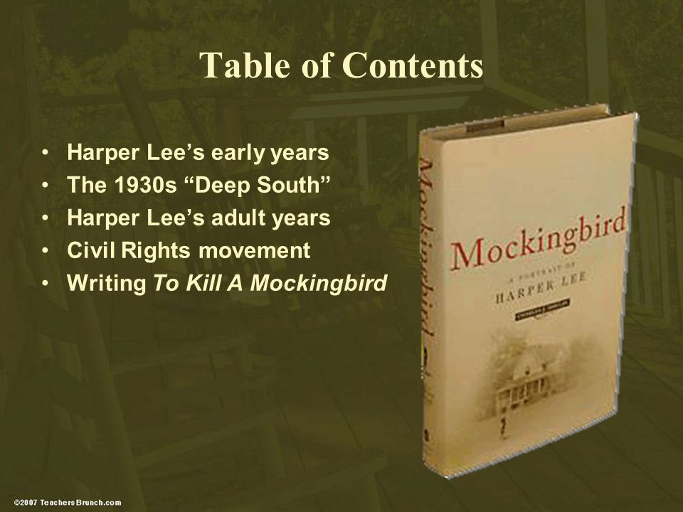 Table of Contents Harper Lees early years The 1930s Deep South Harper Lees adult years Civil Rights movement Writing To Kill A Mockingbird