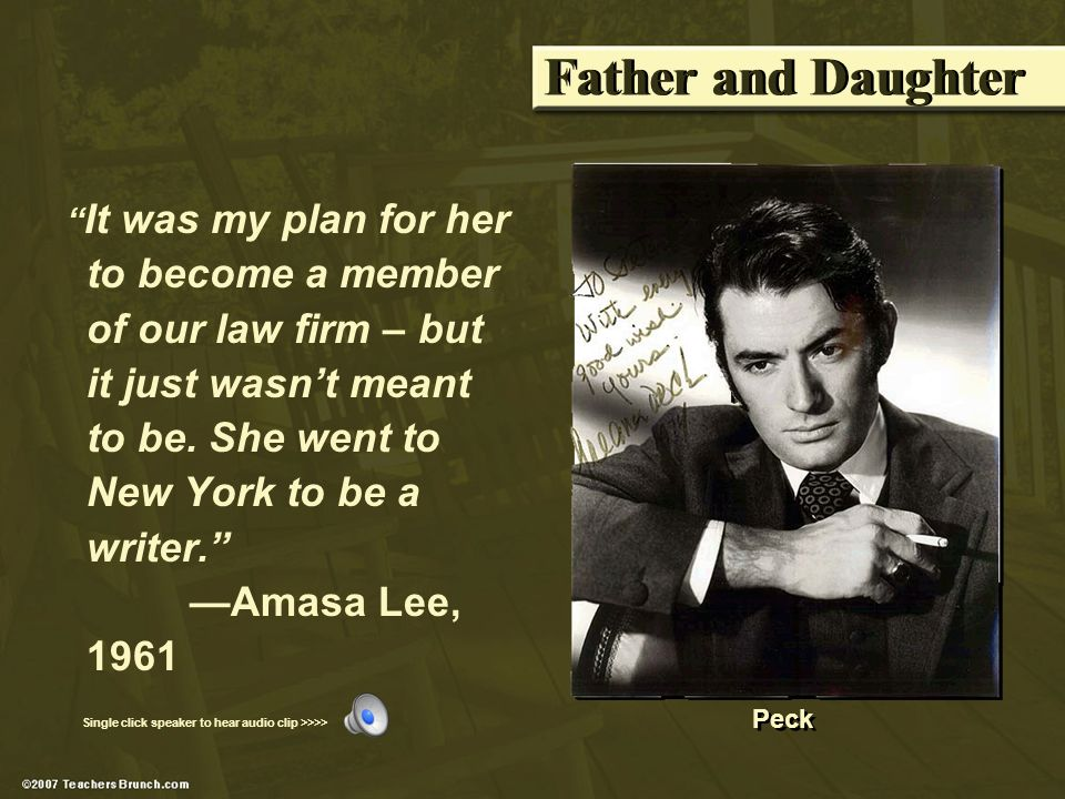 Father and Daughter It was my plan for her to become a member of our law firm – but it just wasnt meant to be.
