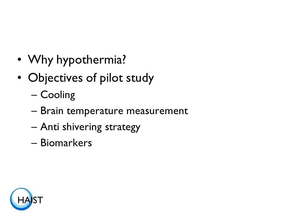 HAIST Why hypothermia.