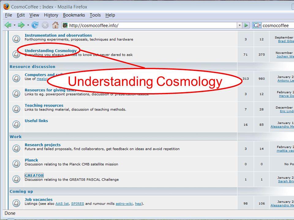www.great08challenge.infowww.cosmocoffee.info 21/19 Understanding Cosmology