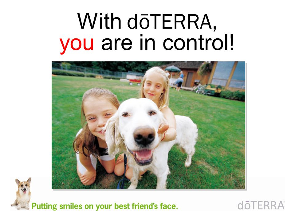 With dōTERRA, you are in control!