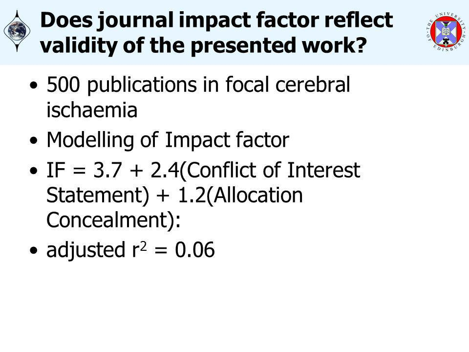 Does journal impact factor reflect validity of the presented work.