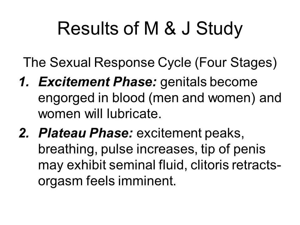 The Physiology of Sex In the 1960s William Masters and Virginia Johnson set out to explore the physiology of sex. 382 females and 312 males. Only peop