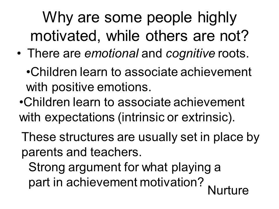 Achievement Motivation People who have LOW achievement motivation prefer very easy or very difficult tasks. People with HIGH achievement motivation pr