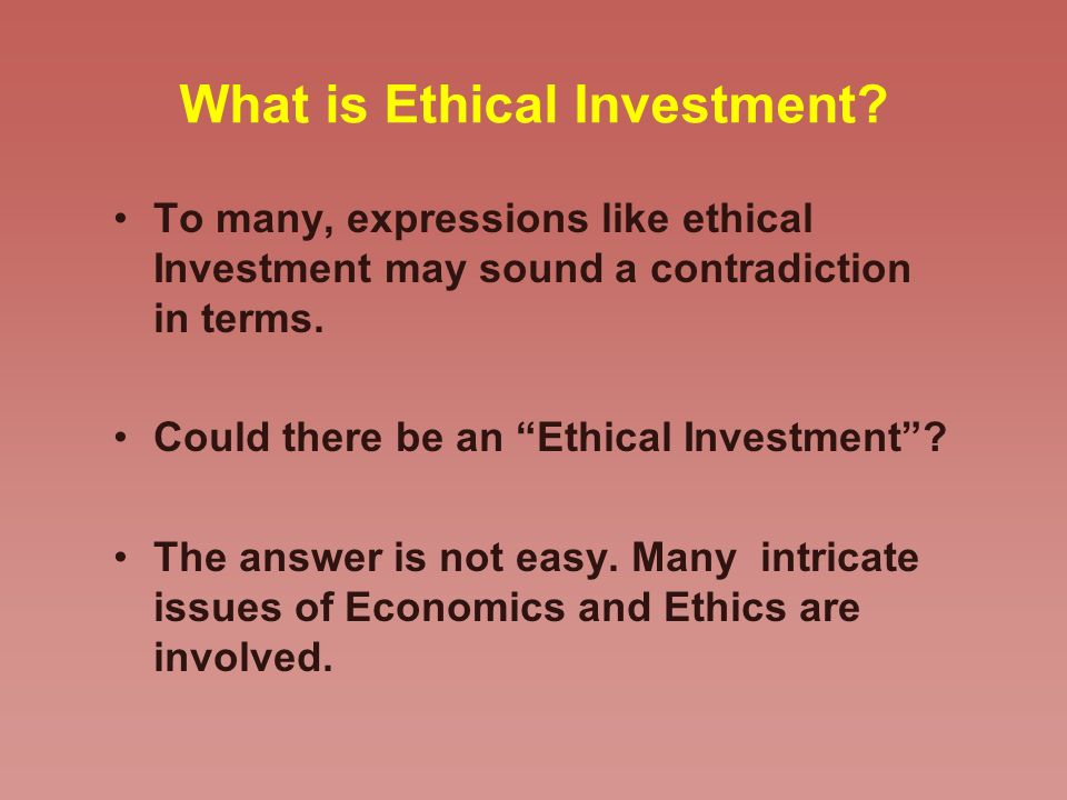 What is Ethical Investment.