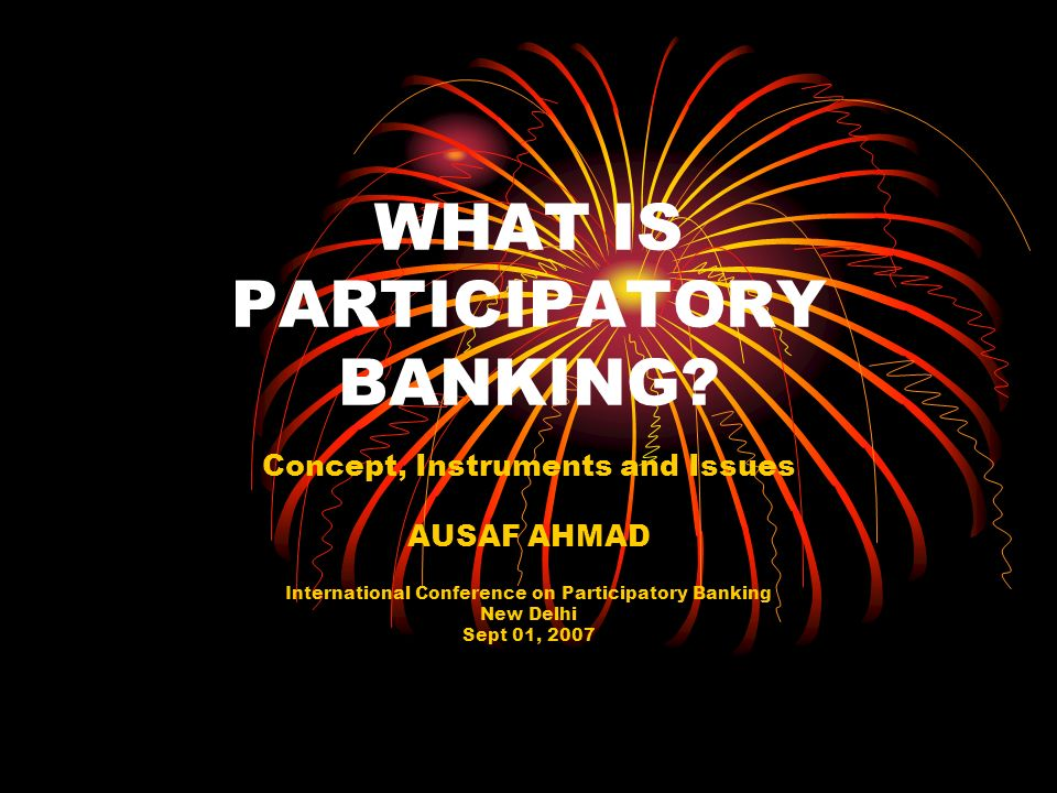 WHAT IS PARTICIPATORY BANKING.
