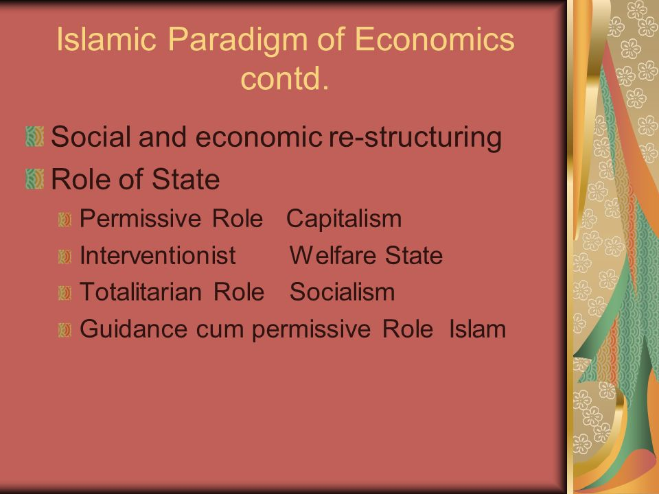 Islamic Paradigm of Economics contd.