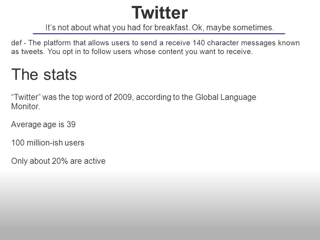 def - The platform that allows users to send a receive 140 character messages known as tweets.