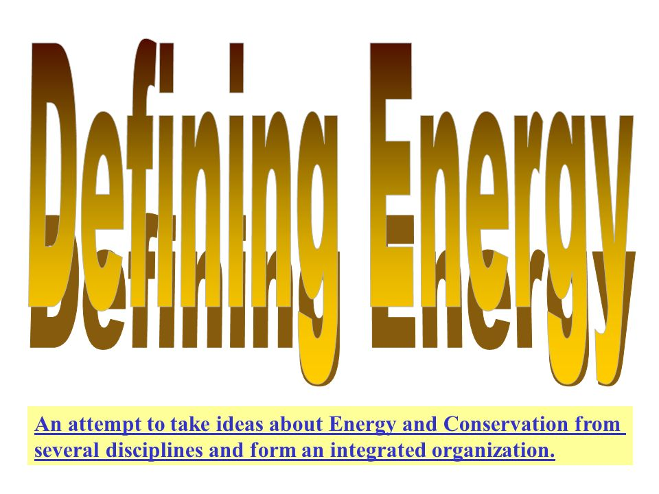 Statements about energy from various sources: 1.