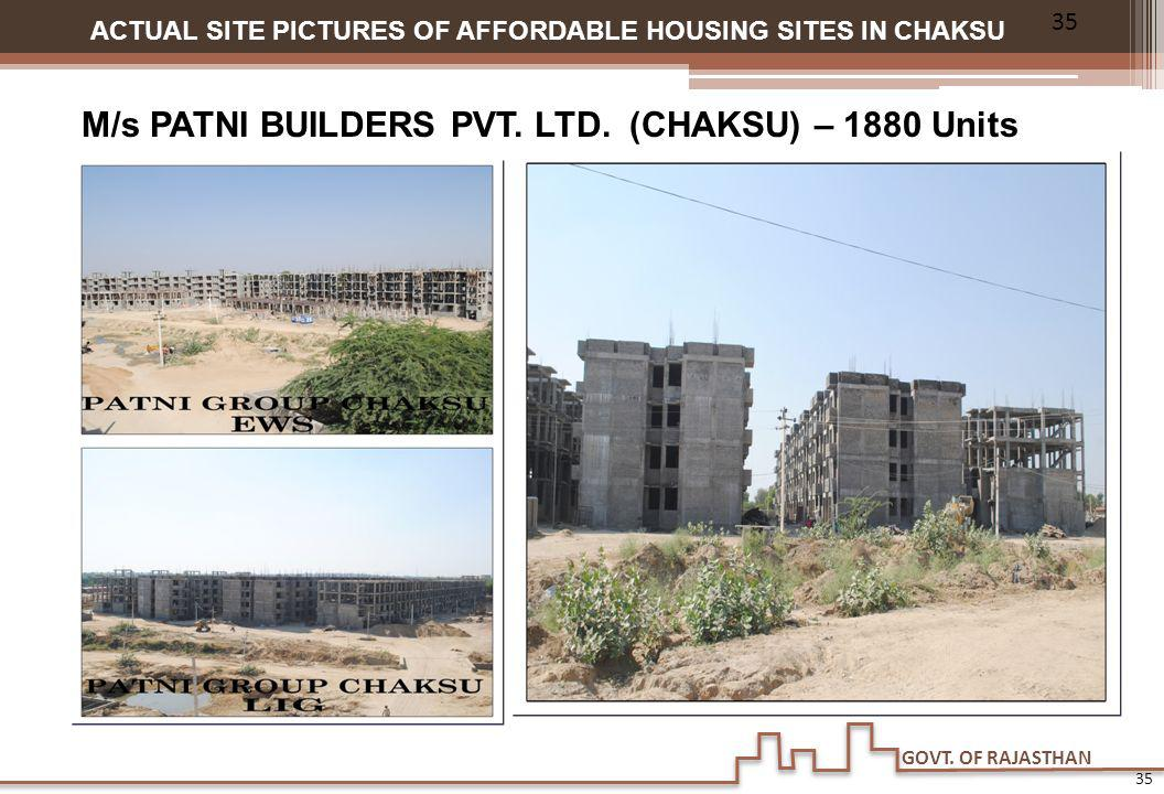 GOVT. OF RAJASTHAN ACTUAL SITE PICTURES OF AFFORDABLE HOUSING SITES IN CHAKSU M/s PATNI BUILDERS PVT. LTD. (CHAKSU) – 1880 Units 35