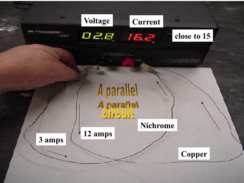 Copper Nichrome Voltage Current 12 amps 3 amps close to 15