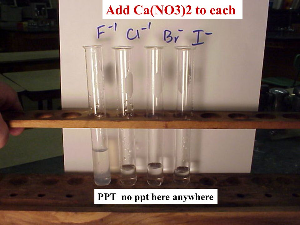 Add Ca(NO3)2 to each PPT no ppt here anywhere