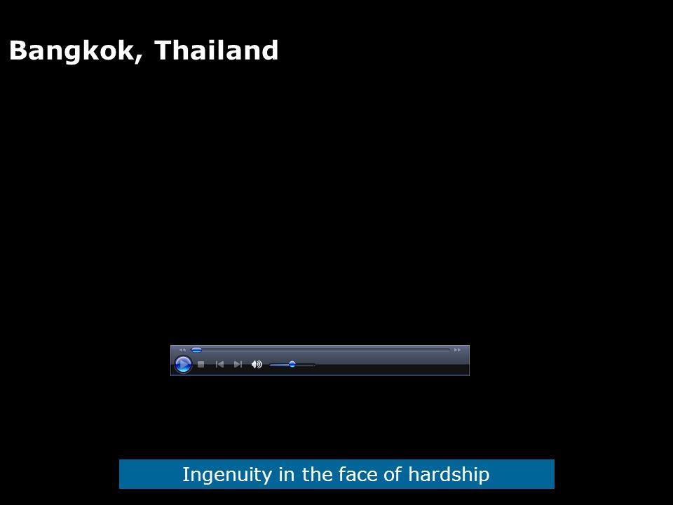 Bangkok, Thailand Ingenuity in the face of hardship