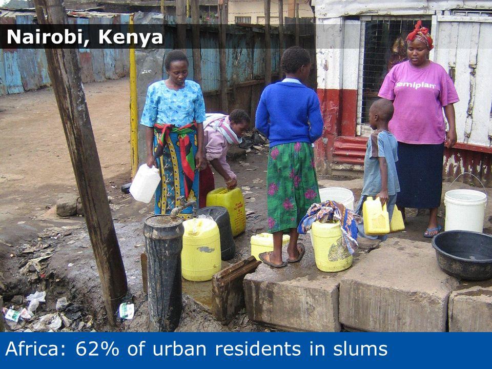 Nairobi, Kenya Africa: 62% of urban residents in slums