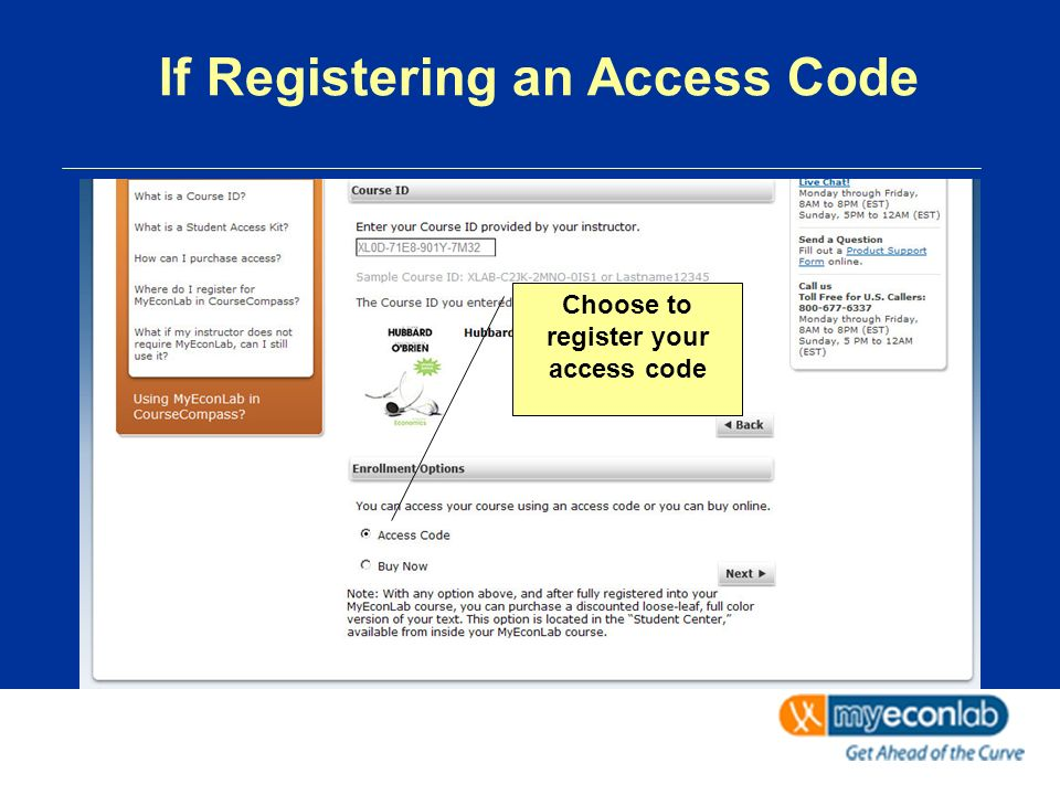 If Registering an Access Code Choose to register your access code