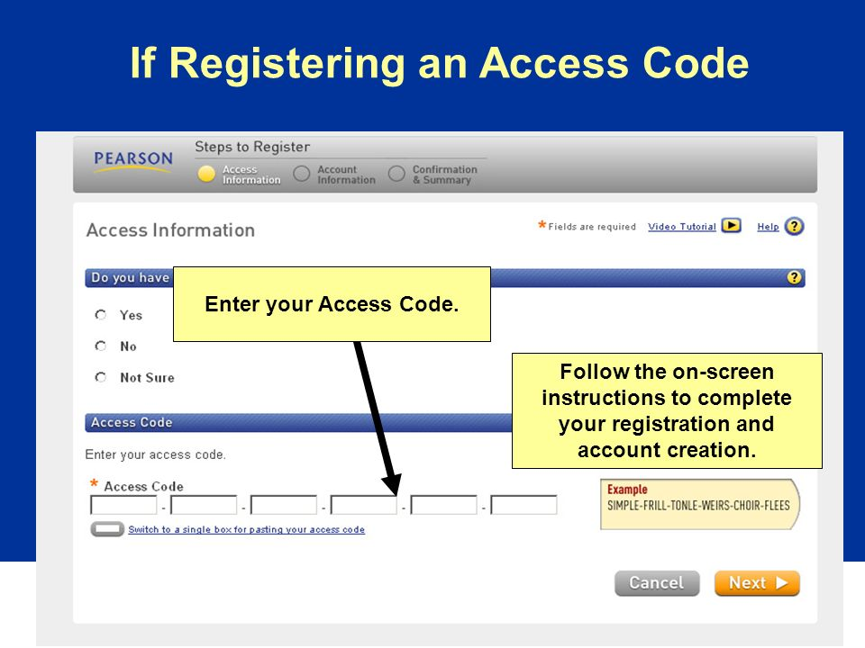 If Registering an Access Code Enter your Access Code.