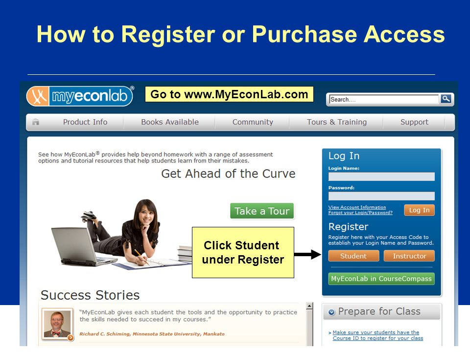 How to Register or Purchase Access Go to   Click Student under Register
