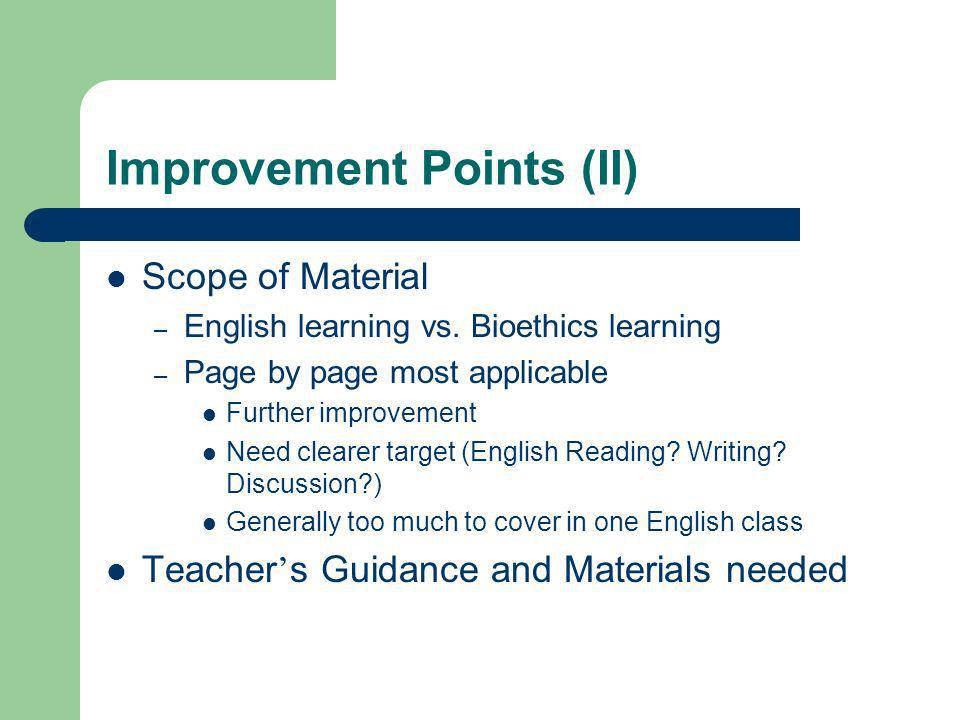 Improvement Points (II) Scope of Material – English learning vs.