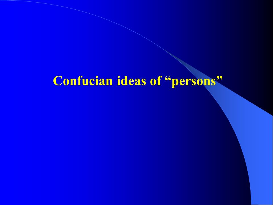Confucian ideas of persons