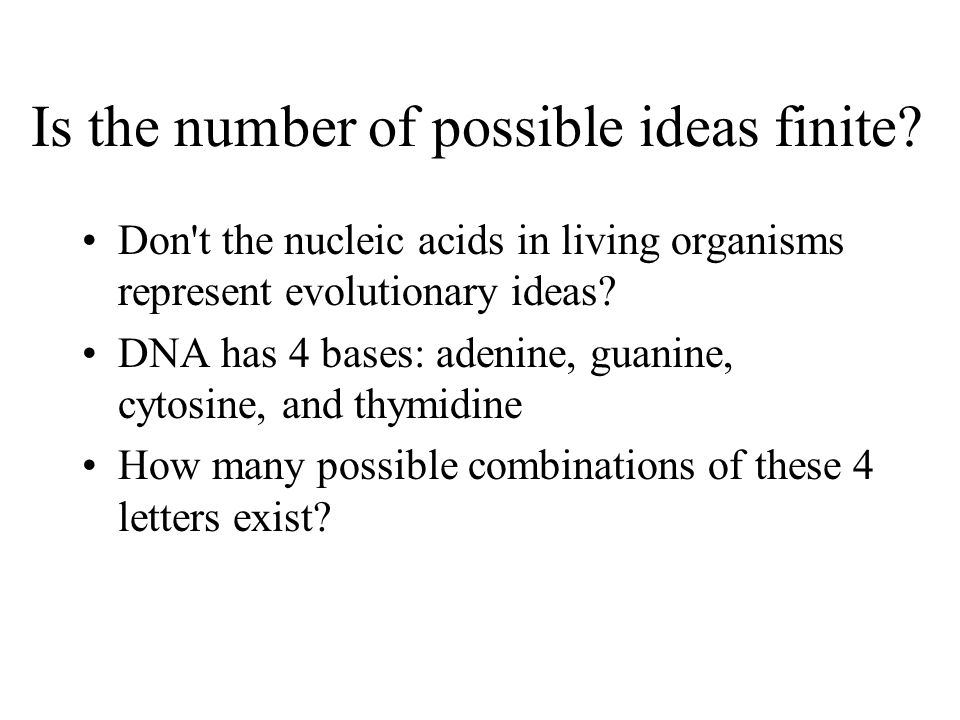 Is the number of possible ideas finite.