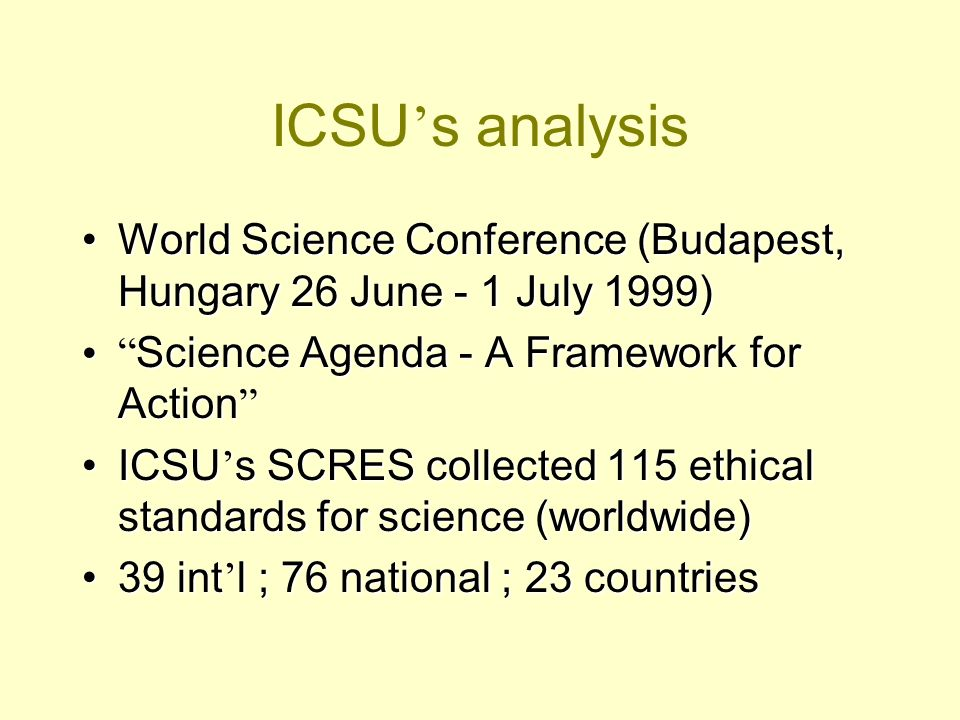 ICSU s analysis World Science Conference (Budapest, Hungary 26 June - 1 July 1999)World Science Conference (Budapest, Hungary 26 June - 1 July 1999) S