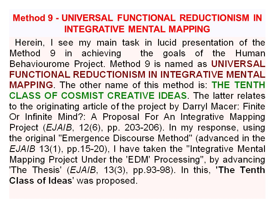 Method 9 - UNIVERSAL FUNCTIONAL REDUCTIONISM IN INTEGRATIVE MENTAL MAPPING