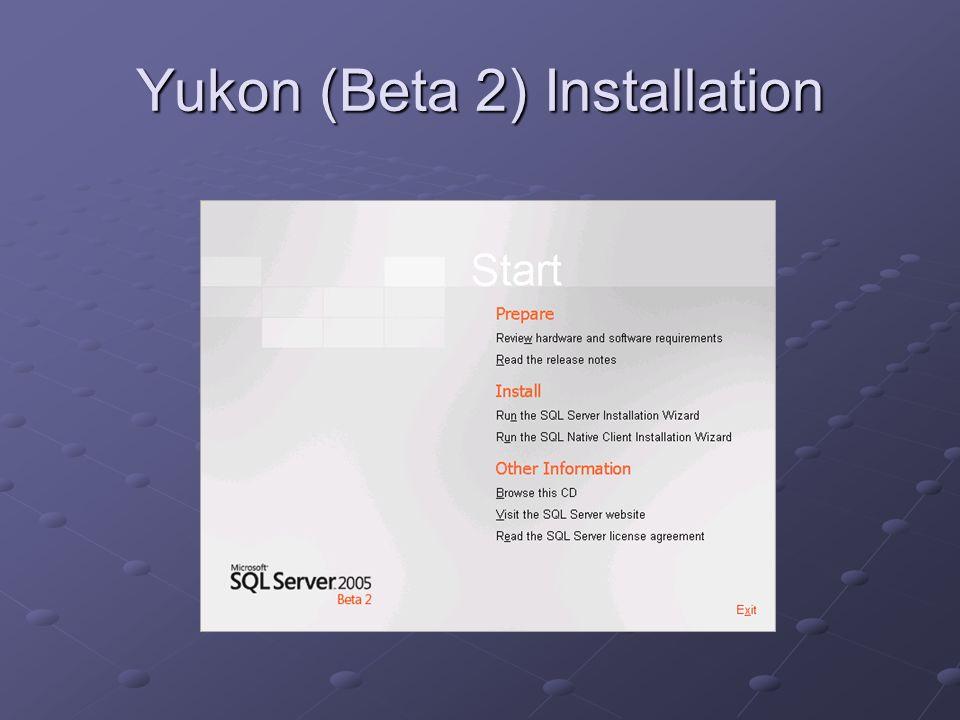 Yukon (Beta 2) Installation