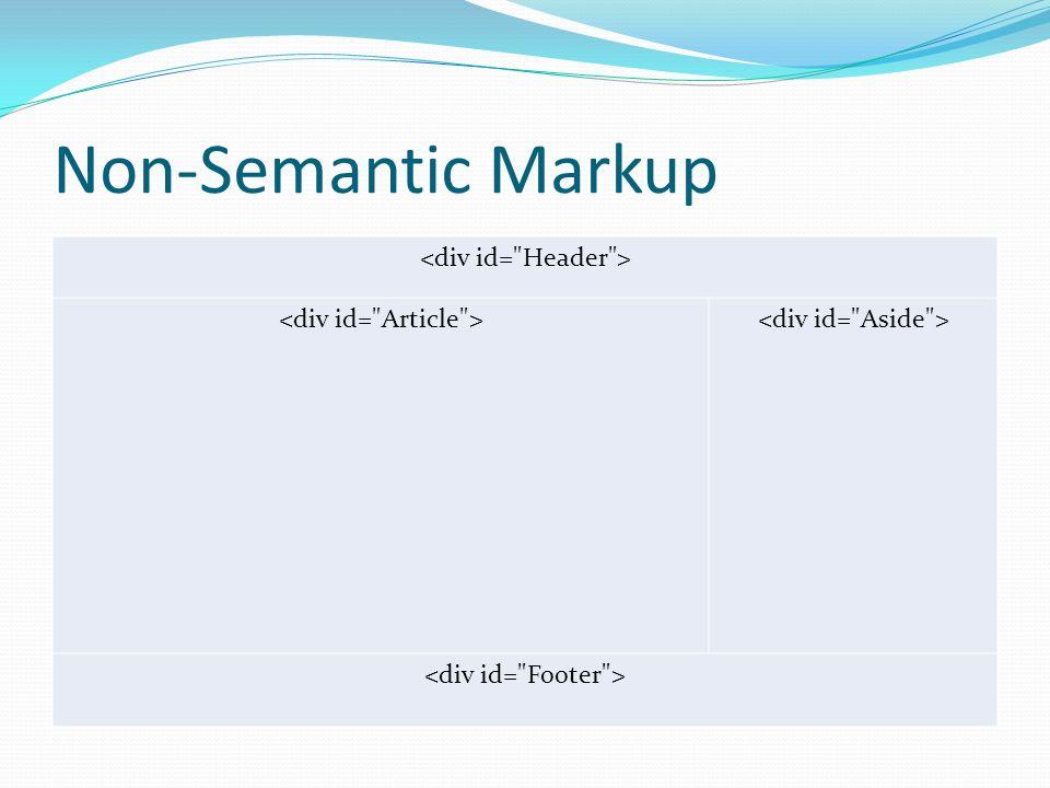 Non-Semantic Markup