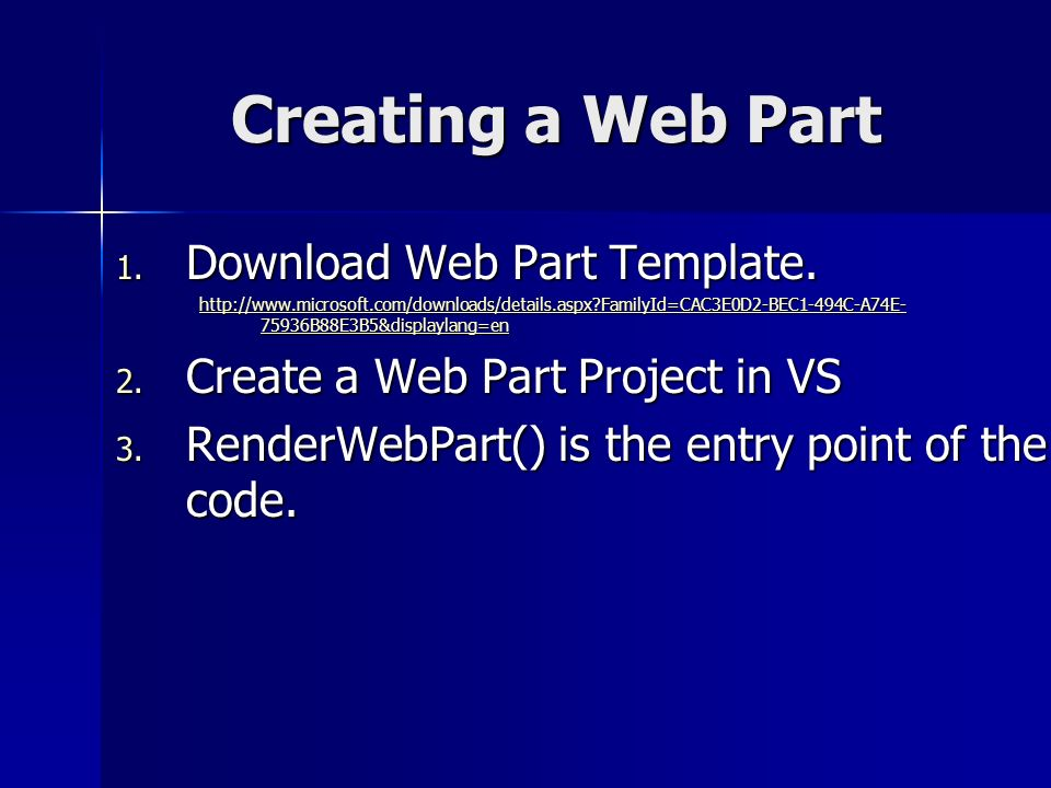 Creating a Web Part 1. Download Web Part Template.