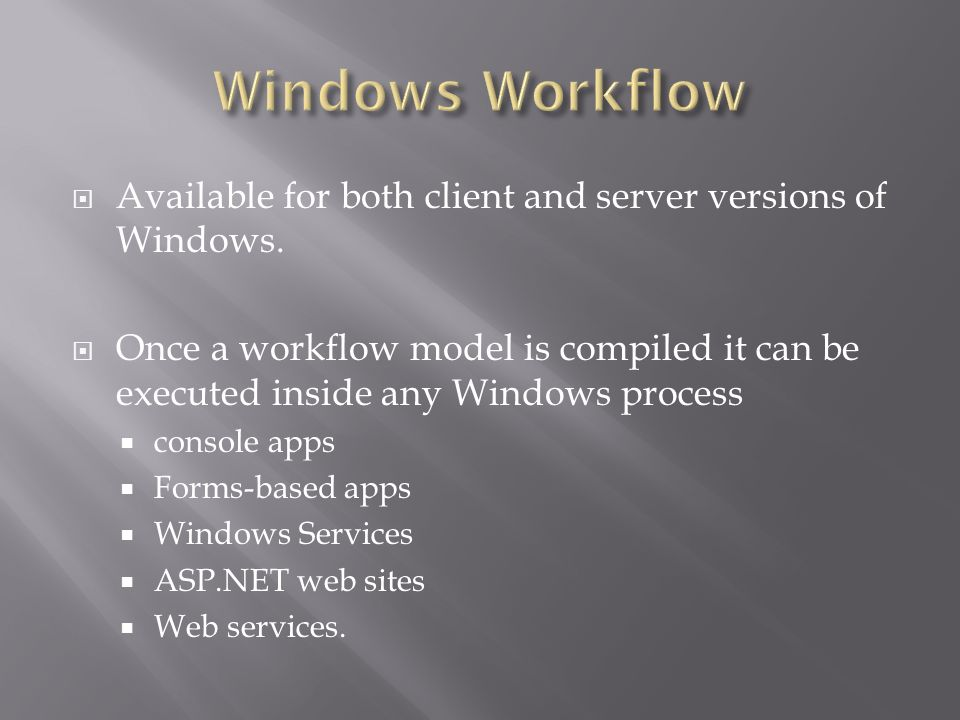 Available for both client and server versions of Windows.